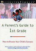 Parents Guide to 1st Grade How to Ensure Your Childs Success