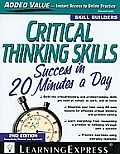 Critical Thinking Skills Success Second Edition In 20 Minutes A Day