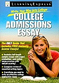 Write Your Way Into College: College Admissions Essay