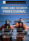 Becoming a Homeland Security Professional