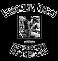 Brooklyn Kings New York Citys Black Bikers