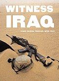 Witness Iraq: A War Journal: February - April 2003
