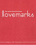 Lovemarks The Future Beyond Brands