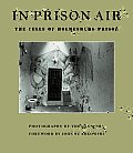 In Prison Air: The Cells of Holmesburg Prison
