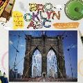 Brooklyn ABC: A Scrapbook of Everyone's Favorite Borough