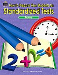 How to Prepare Your Students for Standardized Testing Primary