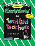 Claris Works for Terrified Teachers: Grades 3-5
