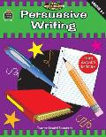 Meeting Writing Standards: Persuasive Writing: Intermediate
