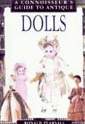 A Connoisseur's Guide to Antique Dolls (Connoisseur's Guides)