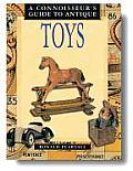 Connoisseurs Guide To Antique Toys