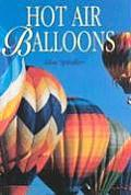 Hot Air Balloons: Flights of Fancy and Fantasy