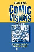 Comic Visions: A Collection of Papers Presented at the 65th Conference on Glass Problems, the Ohio State University, Columbus, Ohio,