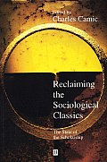 Reclaiming the Sociological Classics: Proceedings of the Symposium Held at the 105th Annual Meeting of the American Ceramic Society, April 27-30, 2003