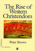 Rise of Western Christendom Triumph & Diversity AD 200 1000