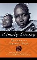 Simply Living: The Spirit of the Indigenous People