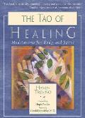 Tao of Healing Meditations for Body & Spirit