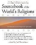 Sourcebook of the Worlds Religions 3RD Edition