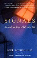 Signals An Inspiring Story Of Life After Life