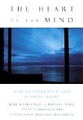 Heart Of The Mind How To Experience God