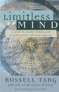 Limitless Mind A Guide To Remote Viewing