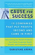 Cause for Success: 10 Companies That Put Profits Second and Came in First