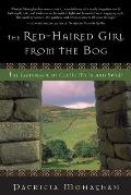 The Red-Haired Girl from the Bog: The Landscape of Celtic Myth and Spirit Cover