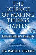 Science of Making Things Happen