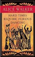 Hard Times Require Furious Dancing: New Poems Cover