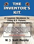 The Inventor's Kit: A Complete Workbook for Filing U.S. Patents, Trademarks, and Copyrights Cover