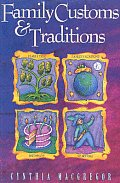 Family Customs & Traditions
