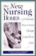 New Nursing Homes A 20 Minute Way to Find Great Long Term Care