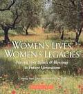 Women's Lives, Women's Legacies