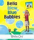 Bella Blew Blue Bubbles (Homophones)