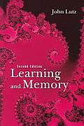 Learning and Memory (2ND 05 Edition)