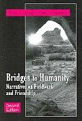Bridges to Humanity