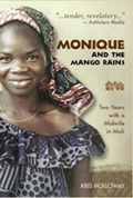 Monique and the Mango Rains: Two Years with a Midwife in Mali Cover