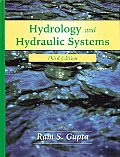 Hydrology and Hydraulic Systems (3RD 08 Edition)