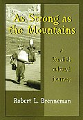 As Strong As the Mountains: a Kurdish Cultural Journey (07 Edition)