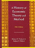 Outlines & Highlights for History of Economic Theory and Method by Ekelund, Robert B. / Hebert, Robert F.,