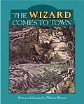 Wizard Comes To Town