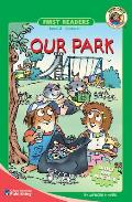 Our Park (First Readers, Skills and Practice)