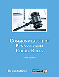 2009 Pennsylvania State Court Rules (Court Rules Book)