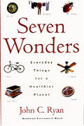 Seven Wonders Everyday Things For A Heal