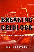 Breaking Gridlock Moving Toward