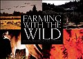 Farming with the Wild Enhancing Biodiversity on Farms & Ranches