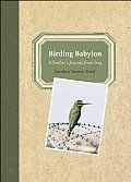 Birding Babylon A Soldiers Journal from Iraq