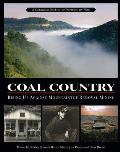Coal Country: Rising Up Against Mountaintop Removal Mining
