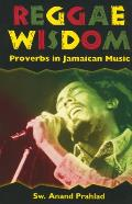 Reggae Wisdom: Proverbs in Jamaican Music