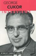 George Cukor: Interviews