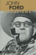 John Ford: Interviews (Conversations With Filmmakers) by Gerald Peary